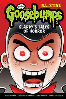 Ages 8–12 Four Goosebumps Graphix tales by R.L. Stine are adapted into full-color comics and feature a brand-new Slappy story by bestselling author, Dave Roman. Got it at my Book Fair.