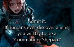 okay, I have never played Mass Effect. I am hoping that i get it for Christmas though. If i do i probably will not leave my room until i finish it. This game looks so amazing and Bioware made it. I love Bioware and how they make their games. I loved the dragon age series and i feel like i will love Mass Effect just as much.
