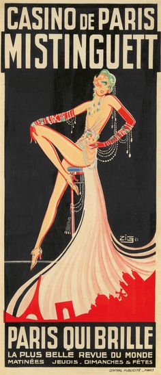 """vintageeveryday: """" 20 beautiful vintage posters of sexy Parisian cabaret dancer Mistinguett from the 1920s and 1930s. """""""