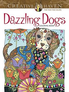 Creative Haven Dazzling Dogs Coloring Book (Adult Coloring), 2016 Amazon Top Rated Crafts, Hobbies & Home  #Book