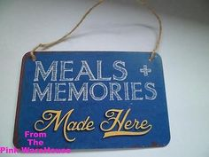 """MEALS + MEMORIES Made Here"" Funny Small Vintage Metal Plaques Sign £3.89 