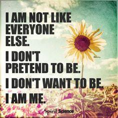 Be original, be yourself.