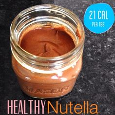 Ripped Recipes - Healthy Nutella - Healthy Nutella full of fiber & protein and only 22 calories!!!