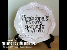 GRANDMA PLATE MOTHER'S DAY GIFT - DIY project made using our downloadable digital designs. - Vinyl Ready Designs http://vinylreadydesigns.com/category2.php?search=F035=Search