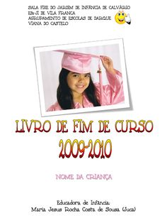 Livro de fim de curso 2010-2011  O livro de fim de curso dos finalistas da Sala Fixe 2010-2011