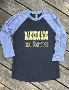 Backroads and Bonfires Country Music Baseball Tee Cowgirl T-Shirt 3/4 Sleeve, Women's Country Lifestyle Apparel, Back Roads and Bonfires by BackwoodsGypsyCo on Etsy