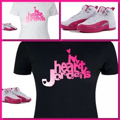 8968096dafeac1 LADIES   WOMENS TEE SHIRT to match GIRLS JORDAN XII 12 VALENTINES! PINK  HEART