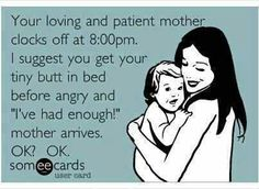 I always tell my kids this, but I say at 9:00!