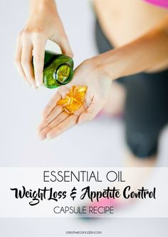 Essential Oil Weight Loss/Appetite Control Capsule Recipe