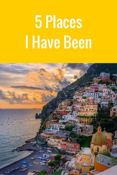 5 amazing destinations I have traveled to and explored first-hand and 5 places I am going. What are your bucket list destinations?