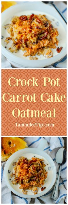 Crock Pot Carrot Cake Oatmeal Recipe! This slow cooker breakfast recipes is an amazing way to start the day! You can easily make this recipe overnight with steel cut oats! Perfect for a crowd, healthy breakfast, with brown sugar, carrots and pecans!  via @tammileetips