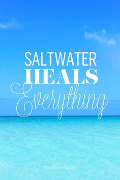 "Saltwater heals everything. I got hurt at the beach once and the saltwater healed the wound faster than Neosporin. But I'm sure this is not what the pic meant by ""cures everything"" LOL."