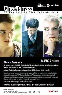 El sábado 7 de mayo, a las 6:30 pm, no se pierdan el film RIVIERA FRANCESA,de André Téchiné, en el Ateneo de Caracas, dentro del 30 FESTIVAL DE CINE FRANCÉS