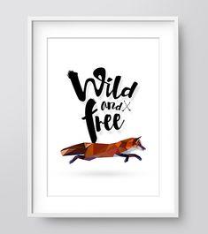 Wild and Free Fox Print Wall Prints Printable Wall Art by IzzyIves Nursery Prints, Nursery Wall Art, Wall Prints, Woodland Art, Woodland Nursery, Hipster Nursery, Bear Decor, Fox Print, Wild And Free