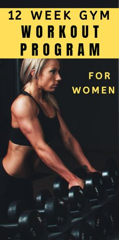 12 Week Workout Plan For Women At The Gym