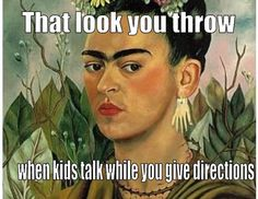 frida kahlo meme meme funny 15 Memes Only Art Teachers Will Understand - The Art of Education University Memes Humor, Class Memes, New Memes, School Memes, School Signs, Funny School, Teacher Humour, Teacher Posters, Art Teacher Meme