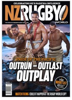 New Zealand Rugby World Issue 172 April/May Pacific Rugby issue! Jerome Kaino, Tevita Li and Charles Piutau. Samoan and Tongan. Copyright: NZ Rugby World 2015 - Games Jerome Kaino, Rugby Memes, Rugby Nations, Hot Rugby Players, British Lions, All Blacks Rugby, Super Rugby, New Zealand Rugby, Rugby World Cup