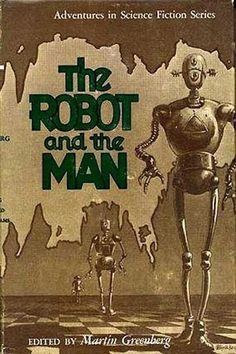 The robot and the man