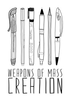 Choose your weapon wisely... I want to paint my own version of this for my classroom