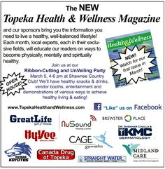 You're invited to the Ribbon-cutting/Unveiling Party for Topeka Health & Wellness Magazine this Thursday, Mar. 5, 4-6pm at GreatLife Golf & Fitness at Shawnee Country Club! The Ribbon-cutting will be at 4pm at the Fitness Center, then we will unveil a poster-size placard of the magazine cover and identify the people on the cover. We will then make the actual magazines available as the party follows in the room next door, where we will have some healthy snacks & drinks to enjoy, including…