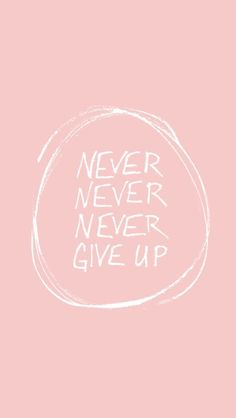 Wallpaper Iphone Quotes Motivation Never Give Up Ideas For 2019 Positive Quotes, Motivational Quotes, Inspirational Quotes, Positive Motivation, Iphone Wallpaper Quotes Inspirational, Fitness Motivation, Quotes Motivation, Positive People, Yoga Quotes
