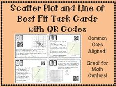 Scatter Plots and Line of Best Fit(Interpreting Data) Task Cards with or without QR Codes!Get your students involved with practicing Interpreting Data with Scatter Plots and Line of Best Fit! This is a great activity that can be used in Math Centers, as individual work, or as a group activity!