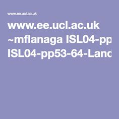 www.ee.ucl.ac.uk ~mflanaga ISL04-pp53-64-Land-et-al.pdf