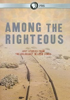 Among the righteous lost stories from the holocaust in Arab lands