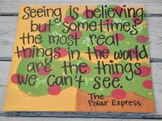 Polar Express Quote on 12x12 Canvas by HandyQuotes on Etsy, $28.00