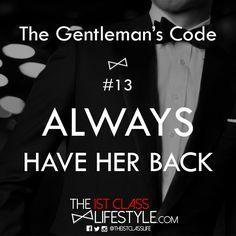 The Gentleman's Code #13: Always Have Her Back - The1stClassLifestyle.com