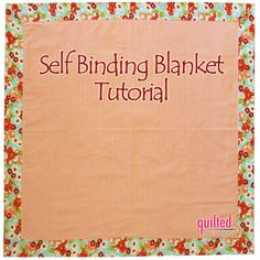 """Today we have a fun tutorial to share with you! Most of you have probably made a self-binding blanket before, but we still wanted to post a tutorial because it seems like every time we need to make one of these blankets, we have to refer to our pattern! So, it'll be nice to have these step by step pictures to help us out.  SUPPLIES NEEDED:  30"""" square for blanket front 40"""" square for blanket back Rotary cutter, mat, ruler Pins   Select two fabrics. Cut your front fabric to 30"""" square and…"""