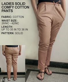 Trousers & Pants Gorgeous Cotton Pant Fabric: Cotton Waist Size: 26 in 28 in 30 in 32 in 34 in 36 in 38 in 40 in 42 in Length: Up to 35 in to 36 in Type: Stitched Description: It Has 1 Piece of Pant Pattern: Solid Country of Origin: India Sizes Available: 26, 28, 30, 32, 34, 36, 38, 40, 42, 44, 46   Catalog Rating: ★3.8 (318)  Catalog Name: Ladies Solid Comfy Cotton Pants CatalogID_52472 C79-SC1034 Code: 763-478775-9921