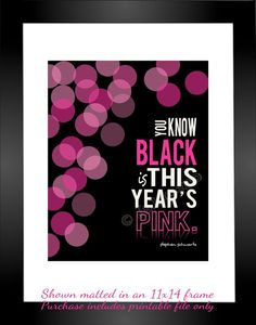 """Wicked the Musical - """"You Know Black is This Year's Pink"""" Glinda Quote - Lyrics from the song """"Dancing through Life"""". INSTANT DOWNLOAD Printable Print - a great souvenir from the Broadway show / play, as a gift for a musical theatre fan or friend, or as Wall Art or Home Decor! by Jalipeno on Etsy. Check the Wicked Collection in my shop for many more Wicked quotes!"""