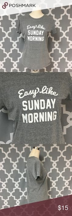 Riot Easy Like Sunday Morning T Shirt 🔘Description: Riot Easy Like Sunday Morning T Shirt gray and white women's size small good used condition Lionel Richie Lyric shirt   🔘Measurements:   Pit to Pit: 19 inches               Shoulder to Hem: 25 inches                                                        Inventory: O   If you have any questions please feel free to let me know!                                Thanks for stopping by! Tops Tees - Short Sleeve
