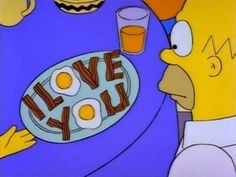 Homer Simpson i love you! Homer Simpson, Homer And Marge, Simpsons Frases, Simpsons Quotes, The Simpsons, Tom Y Jerry, Comedy, Love Days, Animation