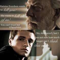 """I am not sure how much longer can I think this way"" - Peeta ---hijacked Peeta ---"