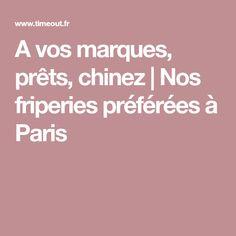 A vos marques, prêts, chinez | Nos friperies préférées à Paris