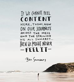 Monday Words: Content in the Journey