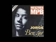 JORGE BEN JOR AO VIVO - Mestres da MPB. Annie Lennox, Marvin Gaye, Stevie Wonder, Jorge Ben, Indie, Samba, Vivo, Youtube, Books