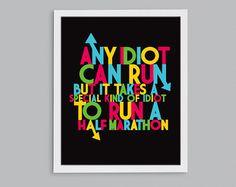 Half Marathon Idiot Running Quote Art - Runner Gift - Retro Typography Print Half Marathon Quotes, Half Marathon Motivation, Running Motivation, Art Quotes, Funny Quotes, Inspirational Quotes, Quote Art, Retro Typography, Typography Prints