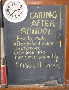 Caring After School by Paula Hrbacek, http://www.amazon.com/dp/B005J5CYGO/ref=cm_sw_r_pi_dp_N4-irb0PAHXG8