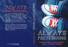 ~ Exclusive Premade ~ Always Pretending Photo by MK Photography Cover Design by Najla Qamber Designs Model: Katie Smith  Ebook Only = $125 - $150 Ebook + Paperback = $150 - $175  For inquires or to purchase:  http://www.najlaqamberdesigns.com/prices-to-purchase.html