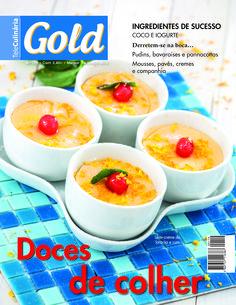 Gold 1198 - agosto de 2015 Doces de Colher - Versão digital em www.magzter.com www.teleculinaria.pt