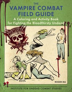 Bibliophilia, Please: Review: The Vampire Combat Field Guide by Roger Ma...