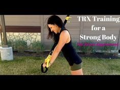 TRX Training for a Strong Body - The Bikini Experiment