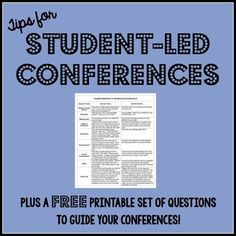 Student-led conference tips. Why and when to hold student-led conferences, how to prepare for the student-parent-teacher conferences, and a free printable set of questions which guide you through the whole student-led conference step by step!