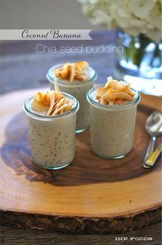coconut banana chia seed pudding.