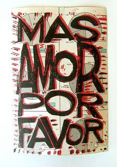 Hand printed quote Mas amor por favor Original 2 by moonandlion, $10.00