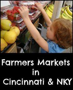 Farmers Markets in Cincinnati &  Northern Kentucky  http://familyfriendlycincinnati.com/2013/05/09/farmers-markets-in-cincinnati-northern-kentucky/