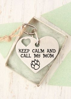 """""""Keep Calm and Call My Mom"""" - Custom Two-sided Heart Dog Tag - Cute Dog Tag will help your lost dog get back home 
